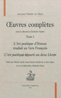 Oeuvres complètes | Volume 1 - JacquesPeletier