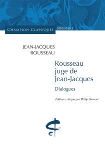 Rousseau juge de Jean-Jacques : dialogues - Jean-JacquesRousseau