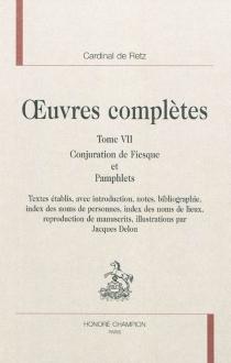 Oeuvres complètes | Volume 7 - Jean-François Paul de GondiRetz