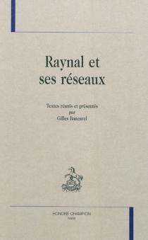 Raynal et ses réseaux -