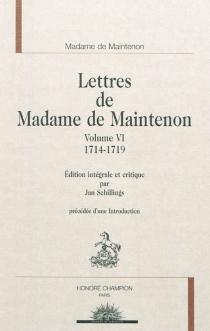 Lettres de Madame de Maintenon - Françoise d'AubignéMaintenon