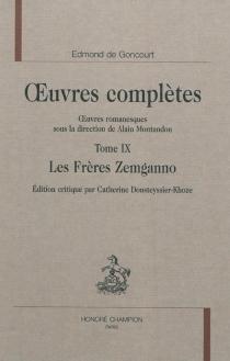 Oeuvres complètes| Oeuvres romanesques - Edmond deGoncourt
