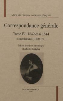 Correspondance générale - Marie de FlavignyAgoult