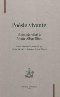 Poésie vivante : hommage à Arlette Albert-Birot -