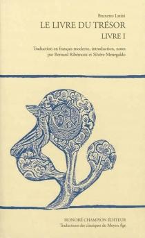 Le livre du Trésor - BrunettoLatini