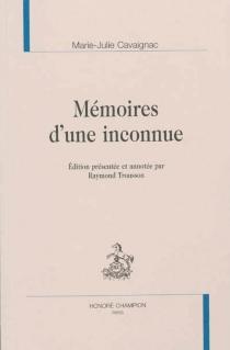 Mémoires d'une inconnue - Marie-JulieCavaignac