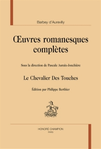 Oeuvres romanesques complètes - JulesBarbey d'Aurevilly