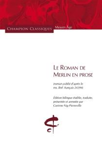 Le roman de Merlin en prose -