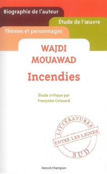 Wajdi Mouawad, Incendies - FrançoiseCoissard