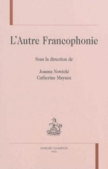 L'autre francophonie -