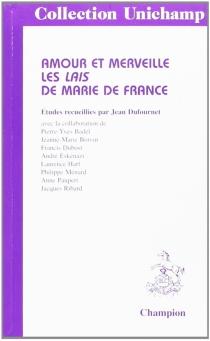 Amour et merveille : les lais de Marie de France -