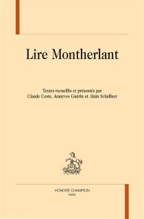 Lire Montherlant -