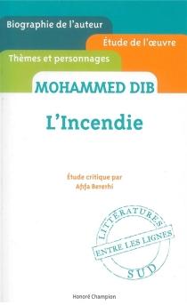 Mohammed Dib, L'incendie : étude critique - AfifaBererhi