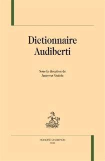 Dictionnaire Audiberti -