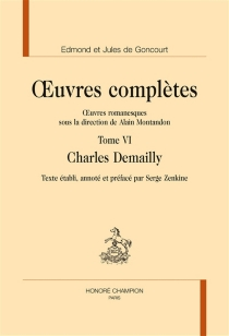 Oeuvres complètes : oeuvres romanesques - Jules deGoncourt