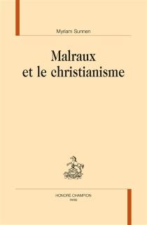Malraux et le christianisme - MyriamSunnen