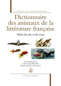 Dictionnaire des animaux de la littérature française -
