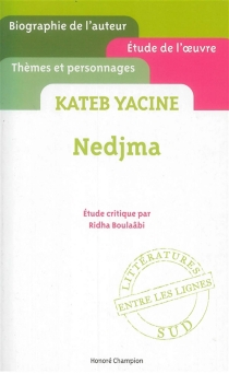 Yacine Kateb, Nedjma - RidhaBoulaâbi