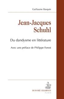 Jean-Jacques Schuhl : du dandysme en littérature - GuillaumeBasquin