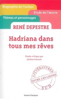 René Depestre, Hadriana dans tous mes rêves - JérômePoinsot