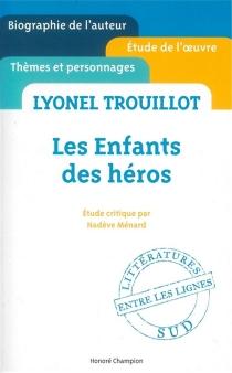 Lyonel Trouillot, Les enfants des héros - NadèveMénard