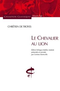 Le chevalier au lion - Chrétien de Troyes