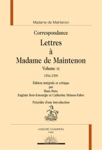 Correspondance| Lettres à Madame de Maintenon - Françoise d'AubignéMaintenon