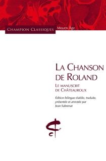La chanson de Roland : le manuscrit de Châteauroux -