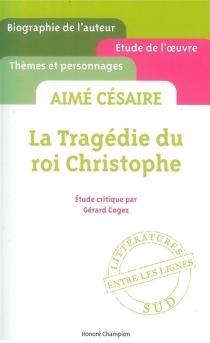 Aimé Césaire, La tragédie du roi Christophe - GérardCogez
