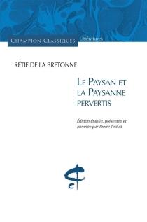 Le paysan et la paysanne pervertis - Nicolas-EdmeRétif de La Bretonne