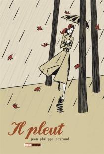 Il pleut - Jean-PhilippePeyraud