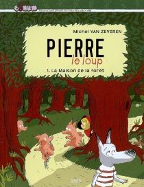 Pierre le loup - MichelVan Zeveren