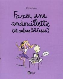 Faxer une andouillette (et autres bêtises) - JacquesAzam
