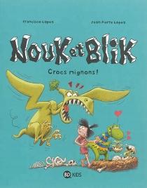 Nouk et Blik - Jean-PierreLopez