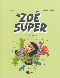 Zoé Super - Laurent Dufreney