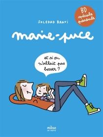 Marie-Puce - SoledadBravi