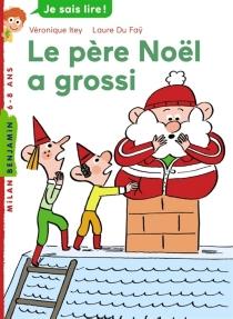 Le Père Noël a grossi - VéroniqueItey