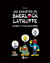 Les enquêtes de Sherlock Latruffe - Matyo
