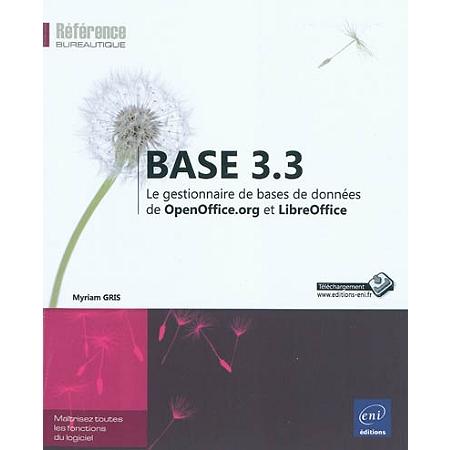 Base 3 3 le gestionnaire de bases de donn es de - Exemple base de donnees open office ...