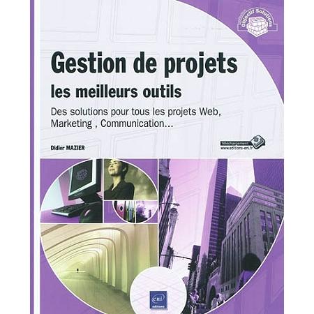 gestion de projets les meilleurs outils des solutions pour tous les projets web marketing. Black Bedroom Furniture Sets. Home Design Ideas
