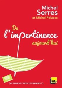 De l'impertinence, aujourd'hui - MichelPolacco