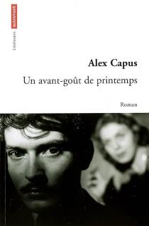 Un avant-goût de printemps - AlexCapus