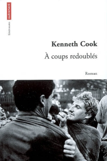 A coups redoublés - KennethCook