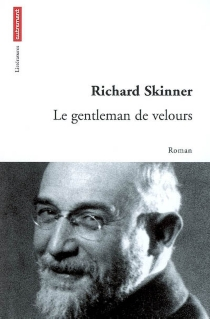 Le gentleman de velours - Richard Skinner