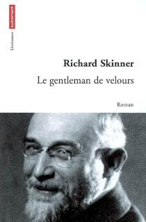 Le gentleman de velours - RichardSkinner