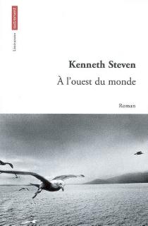 A l'ouest du monde - KennethSteven