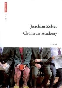 Chômeurs academy - JoachimZelter