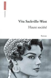 Haute société - VitaSackville-West