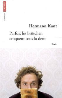 Parfois les brötchen croquent sous la dent - HermannKant