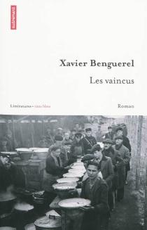 Les vaincus - XavierBenguerel